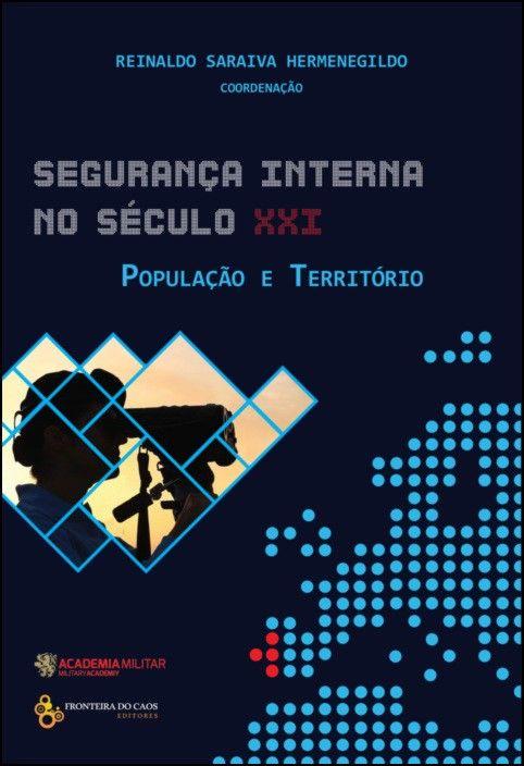 Segurança Interna no Séc. XXI: população e território