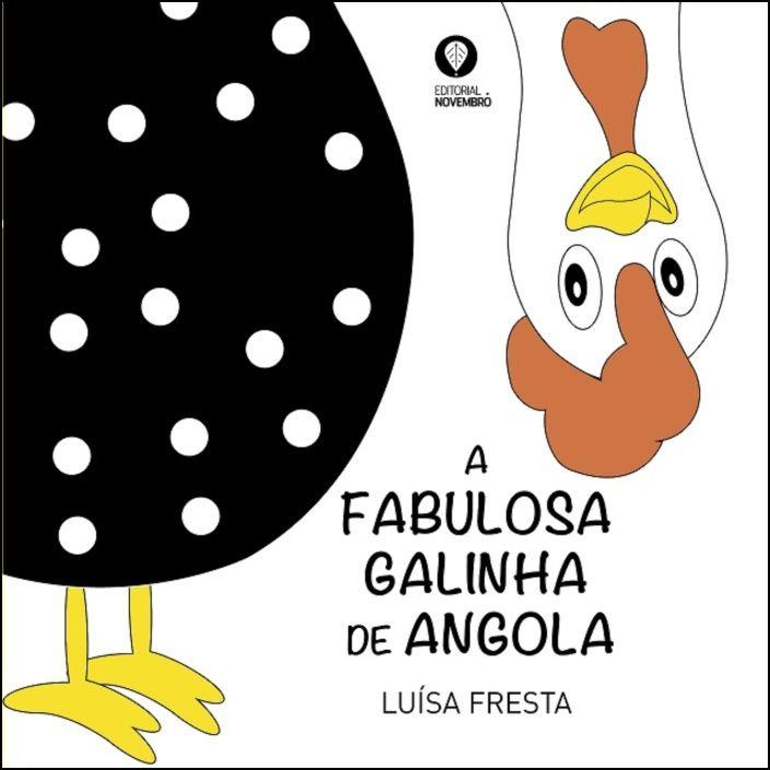 A Fabulosa Galinha de Angola