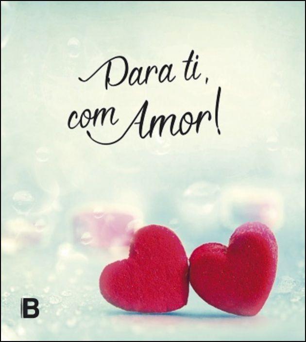 Para Ti, Com Amor!