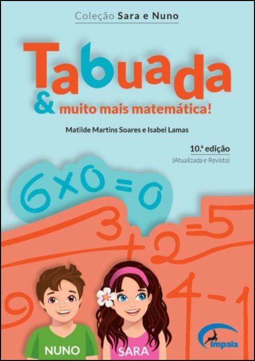Sara e Nuno - Tabuada e Muito Mais Matemática!