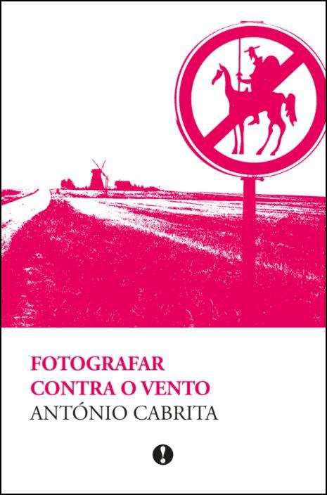 Fotografar Contra o Vento