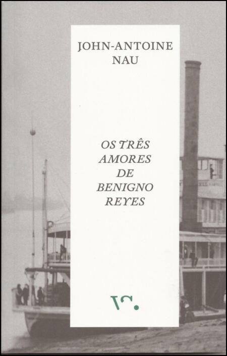 Os Três Amores de Benigno Reyes