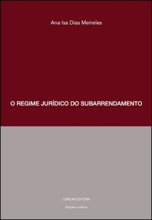 O Regime Jurídico do Subarrendamento