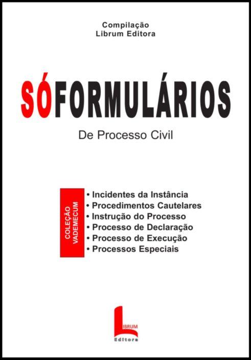 SÓFORMULÁRIOS - De Processo Civil