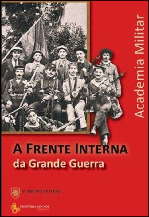 A Frente Interna da Grande Guerra