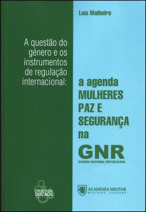 A Questão do Género e Os Instrumentos de Regulação Internacional