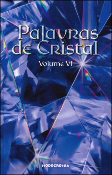Palavras de Cristal: Colectânea de Poesia, Vol. VI