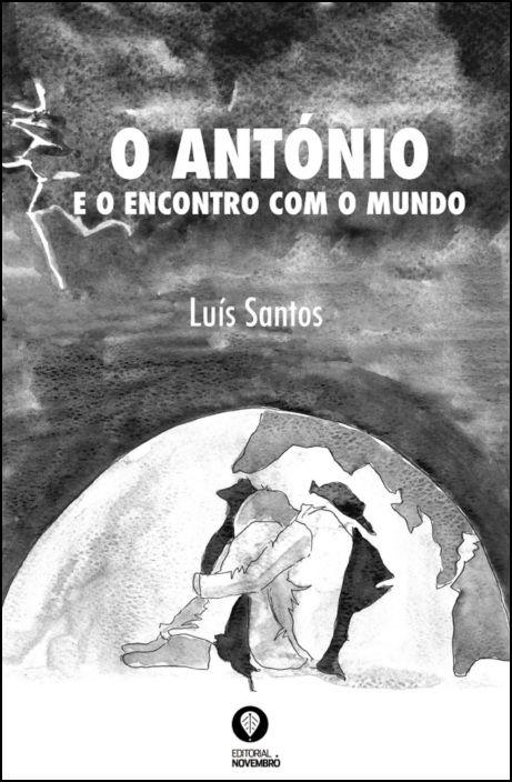 O António e o Encontro com o Mundo