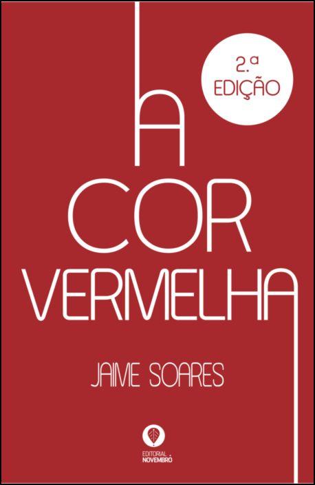 A Cor Vermelha - 2.ª edição