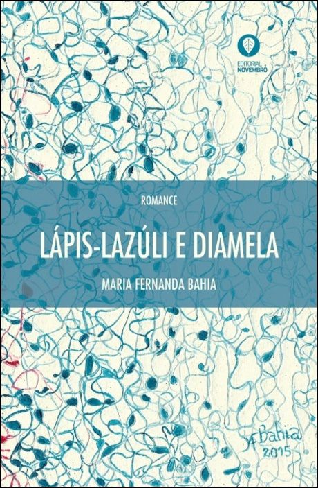 Lápis-Lazúli e Diamela