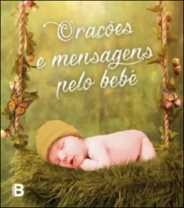 Orações e Mensagens pelo Bebé