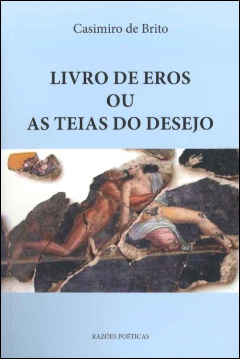 Livro de Eros ou as Teias do Desejo