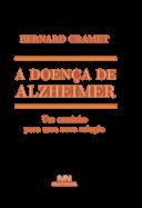 A Doença de Alzheimer: um caminho para uma nova relação