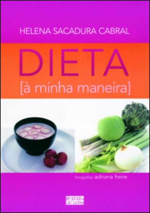 Dieta à Minha Maneira