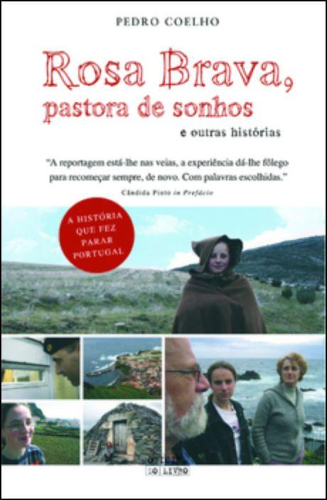 Rosa Brava, Pastora de Sonhos