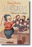 As Gémeas voltam ao Colégio