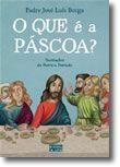 O Que é a Páscoa?