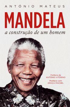 Mandela ? A Construção de Um Homem