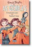 As Gémeas - O Terceiro Ano em Santa Clara