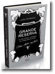 Grande Reserva - As melhores Histórias do Vinho Português