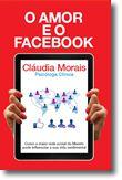 O Amor e o Facebook