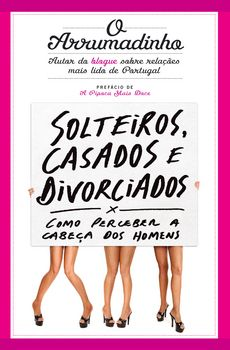 Solteiros, Casados e Divorciados