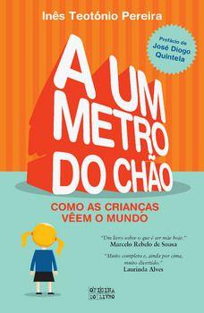 A Um Metro do Chão