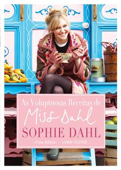 As Voluptuosas Receitas de Miss Dahl