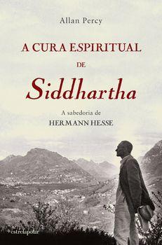A Cura Espiritual de Siddhartha