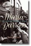 Maria Barroso - Um Olhar Sobre a Vida