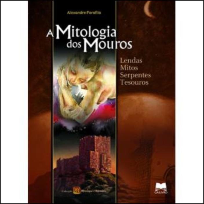 A Mitologia dos Mouros
