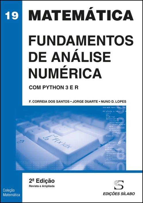 Fundamentos de Análise Numérica - Com Python 3 e R