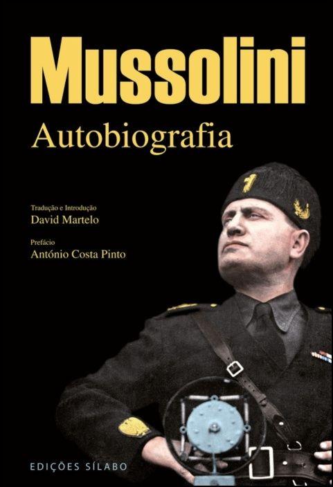 Mussolini - Autobiografia