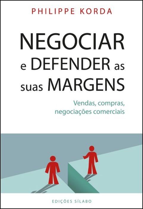 Negociar e Defender as suas Margens