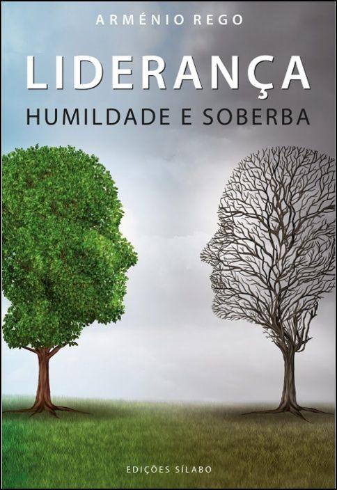 Liderança - Humildade e Soberba