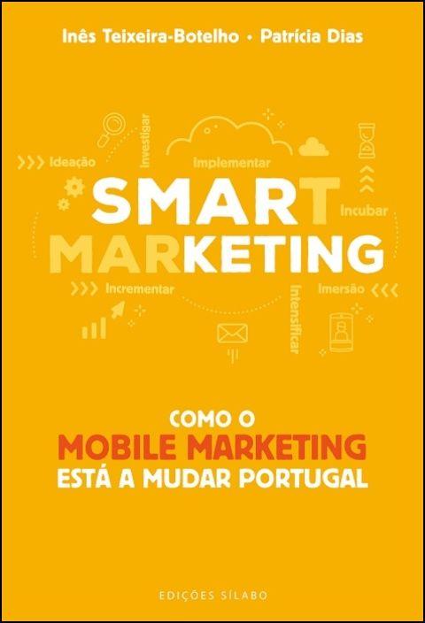 Smarketing - Como o mobile marketing está a mudar Portugal