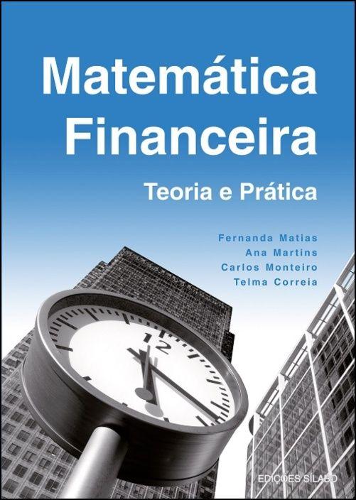 Matemática Financeira - Teoria e Prática
