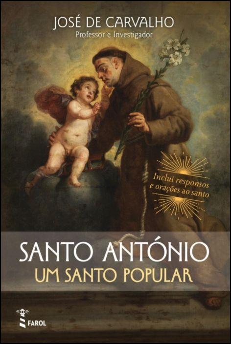 Santo António: Um Santo Popular