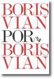 Boris Vian Por Boris Vian