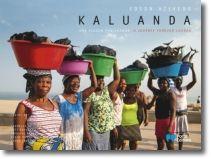 Kaluanda: uma viagem por Luanda