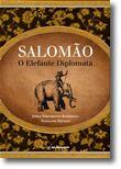 Salomão - O Elefante Diplomata
