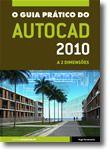 O Guia Prático do Autocad 2010