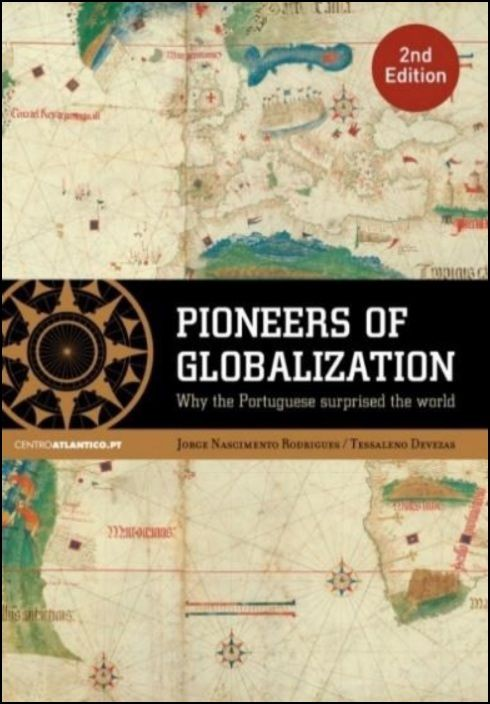 Pioneers of Globalization: Why Portuguese Surprised The World