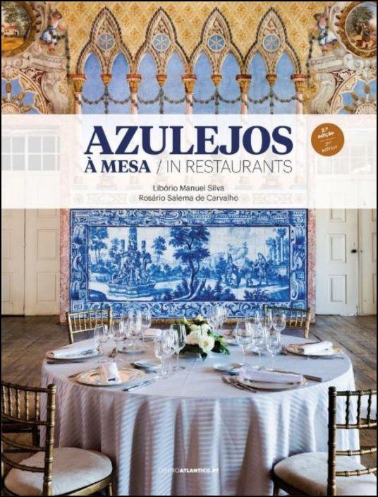 Azulejos à Mesa / Azulejos in Restaurants