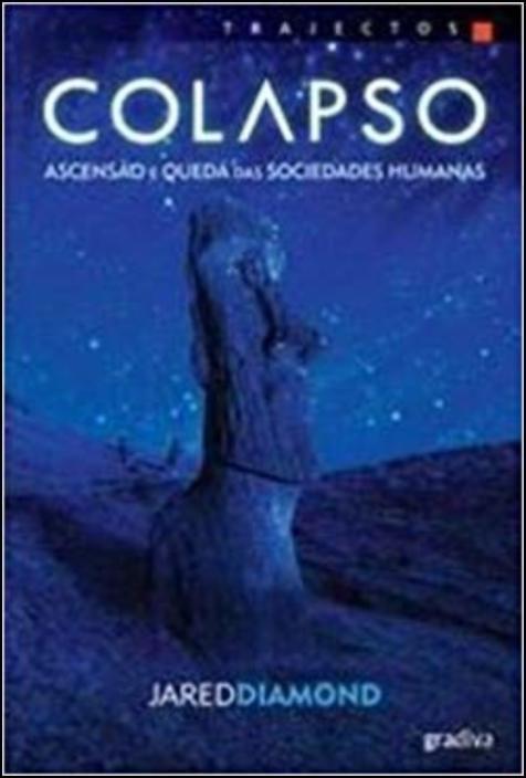 Colapso - Ascensão e queda das sociedades humanas