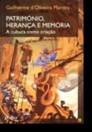 Património, Herança e Memória - A cultura como criação