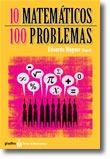 10 Matemáticos - 100 Problemas