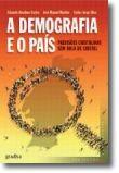 A Demografia e o País: Previsões cristalinas sem bola de cristal