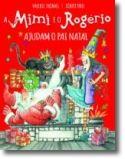 Mimi e Rogério Ajudam o Pai Natal