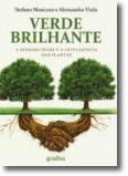 Verde Brilhante: a sensibilidade e a inteligência das plantas